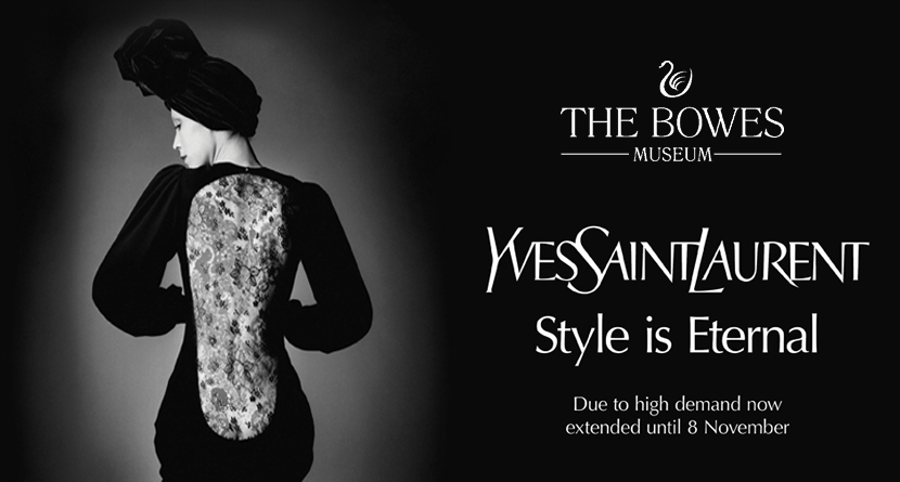 The Bowes Museum - YSL: Style is Eternal